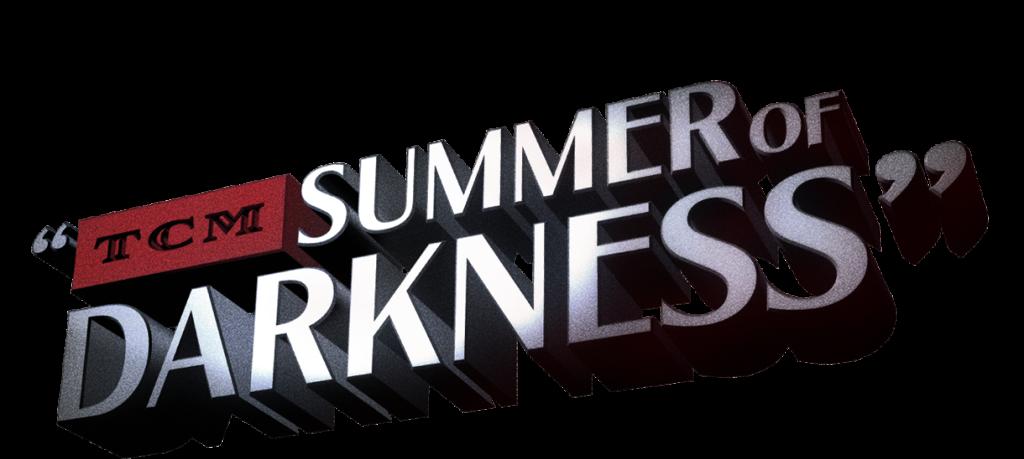 tcm summer darkness